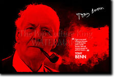 TONY BENN ART PHOTO PRINT POSTER GIFT QUOTE
