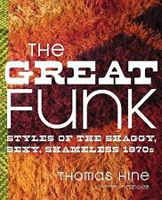 The Great Funk: Styles of the Shaggy, Sexy, Shameless 1970s