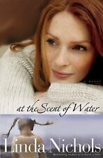 At the Scent of Water by Linda Nichols (2009, Paperback, Reprint)