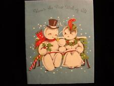 """VINTAGE """"SNOW COUPLE WITH THE BEST WISH OF ALL!!"""" CHRISTMAS GREETING CARD"""