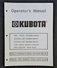 "KUBOTA G3200 G4200 G4200H G5200H TRACTOR 38 46"" 2-STAGE SNOWBLOWER OWNERS MANUAL"