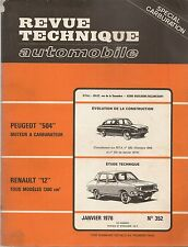 REVUE TECHNIQUE AUTOMOBILE 352 RTA 1976 RENAULT 12 PEUGEOT 504 CARBURATEUR