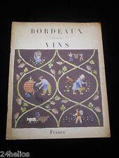 Brochure BORDEAUX et ses vins 1957 Catalogue Vignoble Alccol Château French Book