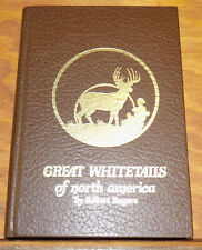 1981 Book /// GREAT WHITETAILS OF NORTH AMERICA by Robert Rogers, Leather Bound