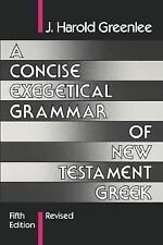 Greenlea-Concise Exegetical Grammar Revised  (UK IMPORT)  BOOK NEW