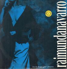 RAIMUNDA NAVARRO - No Lo Hago Por Dinero - 1989 - DWA 00.01 - Italy