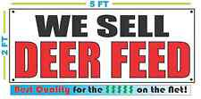 WE SELL DEER FEED Banner Sign NEW Size Best Quality for The $