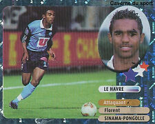 SINAMA-PONGOLLE # STARS LE HAVRE HAC LIVERPOOL.FC STICKER  PANINI FOOT 2003 ~