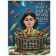 Don't Say a Word, Mama / No Digas Nada, Mama English and Spanish Edition)