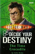 DOCTOR WHO  THE TIME CROCODILE by COLIN BRAKE  DECIDE YOUR DESTINY