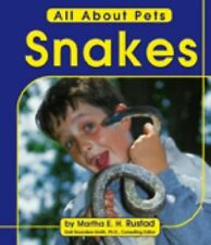 Snakes (All about Pets)