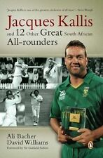 Jacques Kallis and 12 Other Great SA Cricket All-Rounders by David Williams,...