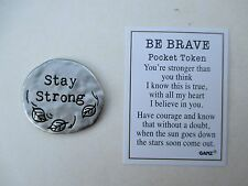 a stay strong heal BE BRAVE Pocket token charm Ganz surgery cancer rehab
