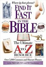 Find It Fast In The Bible The Ultimate A To Z Resource Series