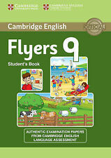 Cambridge English Young Learners 9 Flyers Student's Book: Authentic Examination