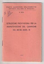 Libretto Istruzioni Manutenzione Cannone da 40/56 Mod. III - 1957