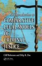 An Introduction to Comparative Legal Models of Criminal Justice by Cliff...