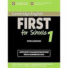 Cambridge English First for Schools 1 Student's Book with Answers: Authentic Exa