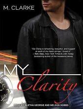 My Clarity by M. Clarke (2014, MP3 CD, Unabridged)