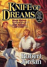 Knife of Dreams (The Wheel of Time, Book 11) by Robert Jordan