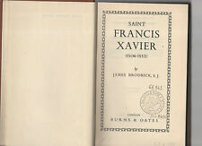 saint francis xavier  by james brodrick s.j.