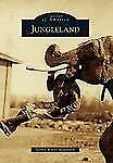 Jungleland (Images of America) (Images of America Series)