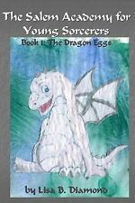 The Salem Academy for Young Sorcerers: Book 1: The Dragon Eggs (Volume 1)