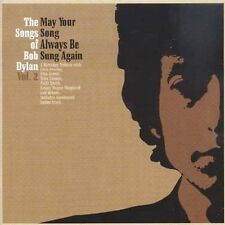 The Songs of Bob Dylan, Vol. 2: May Your Song Always Be Sung by Various BIN