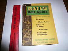 1944 Gates Belt Guide - Refrigerators Washing Machines Oil Burners Water Pumps