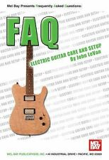 Mel Bay FAQ: Electric Guitar Care and Setup, Guitar, General, Techniques, All 4-