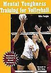 Mental Toughness Training for Volleyball: Maximizing Technical and Mental Mecha