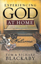 NEW Christian Family Hardcover! Experiencing God at Home -Tom & Richard Blackaby