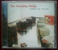 Everyday Things ‎– Lighten Up, Francis / NOT LAME CD / New / Archive Copy