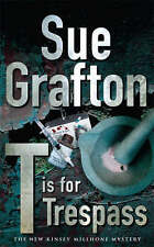 T is for Trespass by Sue Grafton (Paperback, 2008)