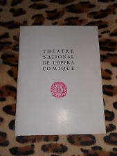 PROGRAMME - Théâtre National de l'Opéra Comique - saison 1971-1972