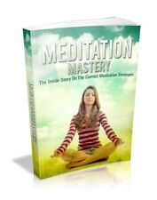 Meditation Mastery Ebook - Correct Strategies - PDF - Relax - Without Stress