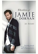 Shades of Jamie Dornan by Jo Berry (New Hardback Book) 50 Shades of Grey