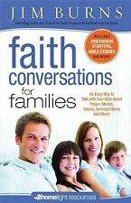 Jim Burns - Faith Conversations For Famili (2011) - Used - Trade Paper (Pap