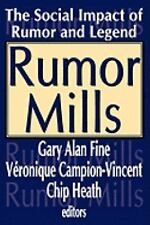 Social Problems and Social Issues: Rumor Mills : The Social Impact of Rumor...