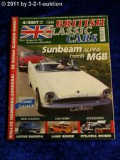 British Classic Cars 4/07 Sunbeam meets Alpine MGB Land Rover Lotus Europa