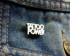 Tattoo Power Pewter Pin Badge