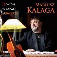 = MARIUSZ KALAGA - JA WIEM W KOGO WIERZE  /CD 2014 TVS , ESKA,SILESIA