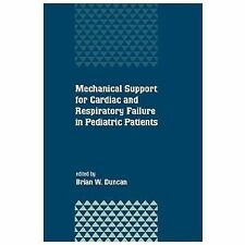 Mechanical Support for Cardiac and Respiratory Failure in Pediatric Patients...
