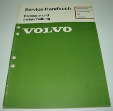 Werkstatthandbuch Volvo 340 / 343 / 345 / 360 Kraftstoffanlage ab Baujahr 1976!