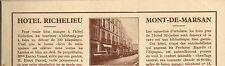 40 MONT-DE-MARSAN HOTEL RICHELIEU XAVIER VASSAL H. PANTEL PUBLI-REPORTAGE 1930