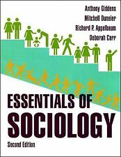 Essentials of Sociology by Anthony Giddens, Deborah Carr, Richard P. Appelbaum a