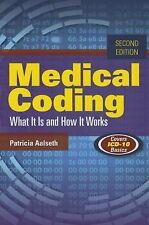 Medical Coding : What It Is and How It Works (2014, Paperback)