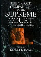 The Oxford Companion to the Supreme Court of the United States (1992, Hardcover)