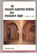 Le Mont-Sainte-Odile au Moyen âge, Georges J. UHRY