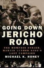 Going Down Jericho Road: The Memphis Strike, Martin Luther King's Last-ExLibrary